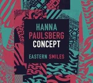 """Hanna Pauslberg Concepts """"Eastern Smiles"""" er plateselskapet Odins første nye innspilling siden 1993."""