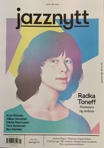 Saken ble først publisert i Jazznytt #238 vår 2016. Jazznytt kan kjøpes på blant annet Narvesen, Bare Jazz og Big Dipper, eller du kan abonnere her, http://jazznytt.jazzinorge.no/abonnement/ , og få magasinet rett hjem i postkassa.