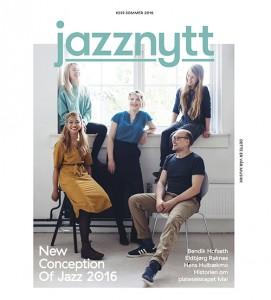 Saken ble først publisert i Jazznytts sommernummer 2016. Jazznytt kan kjøpes på blant annet Narvesen, Bare Jazz og Big Dipper, eller du kan abonnere her, http://jazznytt.jazzinorge.no/abonnement/ ,  og få magasinet rett hjem i postkassa.