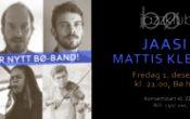 Bø Jazzklubb presenterer: JAASI + Mattis Kleppen