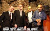BERND REITER NEW YORK ALL STARS MED FREMRAGENDE AMERIKANSKE UTØVERE