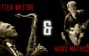 Vi inviterer til mestermøte med Petter Wettre & Hans Mathisen