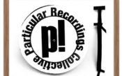 Particular Recordings Collective labelkveld