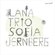 Lana Trio with Sofia Jernberg cover