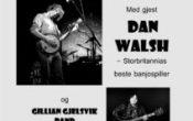Meland Jazzkafe Roots&Blues kveld med Dan Walsh