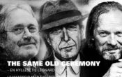 The same old ceremony – en hyllest til Leonard Cohen