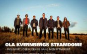 Ola Kvernbergs Steamdome