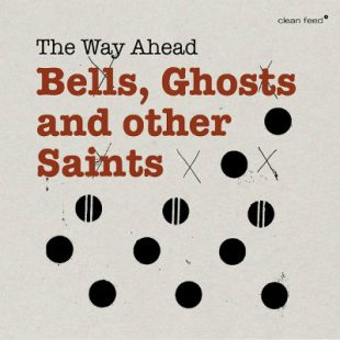 «Bells, Ghosts and other Saints» cover