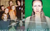 Fieh + Hanne Hukkelberg – Kryssover Jazzfest Moss