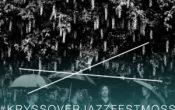 Master Oogway – Kryssover Jazzfest Moss