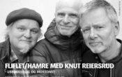 Fliflet/Hamre med Knut Reiersrud – Ubeskrivelig og morsomt!