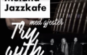 Meland Jazzkafe med «Try With Coffee»