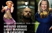 Mitsuyo Uesugi, Lasse Marhaug, Elfi Sverdrup