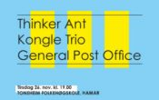 Framtida i norsk jazz: Kongle Trio + Thinker Ant + General Post Office + JAM