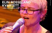 Elin Rosseland Kvartett – med Johannes Eick