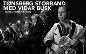 Tønsberg Storband med Vidar Busk – Blues møter Swing