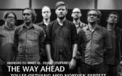 The Way Ahead – Tollef Østvang med nordisk septett